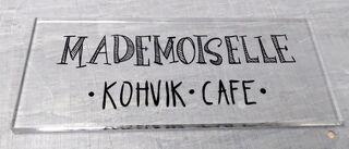 Fassaadisilt - Mademoiselle kohvik