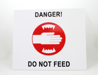 Hoiatussilt - Danger! Do not feed