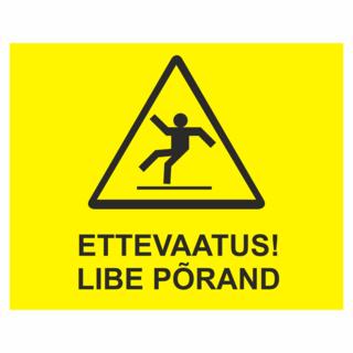 Ettevaatust! Libe põrand