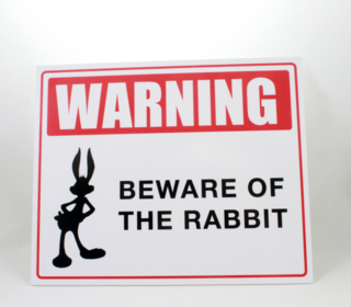 Hoiatussilt - Beware of the rabbit